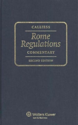Rome Regulations: Commentary (Hardcover)