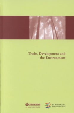 Trade, Development and the Environment (Hardcover)