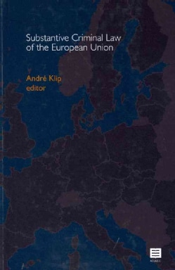Substantive Criminal Law of the European Union (Hardcover)