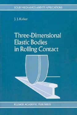 Three-dimensional Elastic Bodies in Rolling Contact (Paperback)