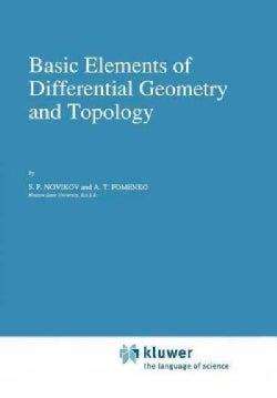 Basic Elements of Differential Geometry and Topology (Paperback)