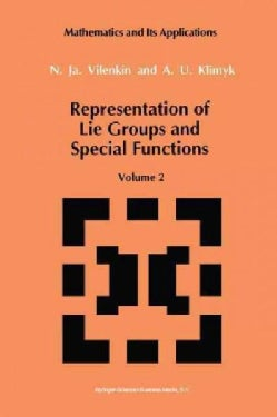 Representation of Lie Groups and Special Functions: Class I Representations, Special Functions, and Integral Tran... (Paperback)