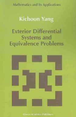 Exterior Differential Systems and Equivalence Problems (Paperback)