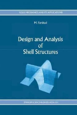 Design and Analysis of Shell Structures (Paperback)