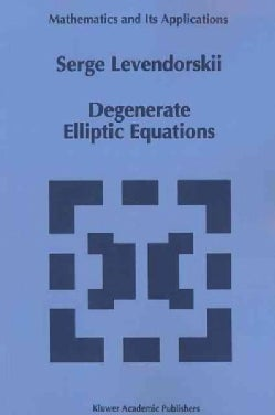 Degenerate Elliptic Equations (Paperback)