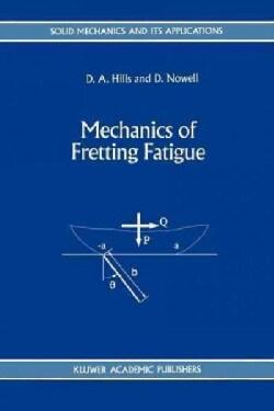 Mechanics of Fretting Fatigue (Paperback)