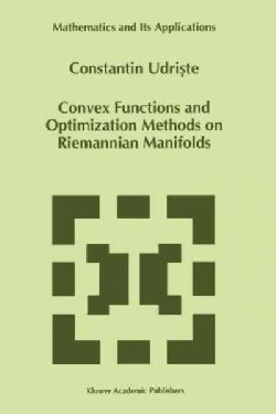 Convex Functions and Optimization Methods on Riemannian Manifolds (Paperback)