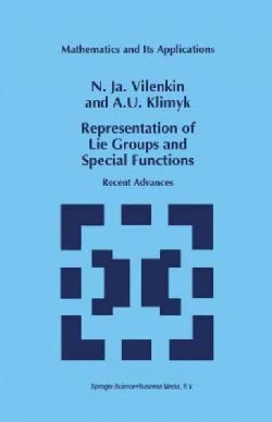 Representation of Lie Groups and Special Functions: Recent Advances (Paperback)