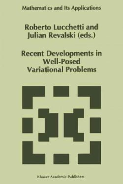 Recent Developments in Well-posed Variational Problems (Paperback)
