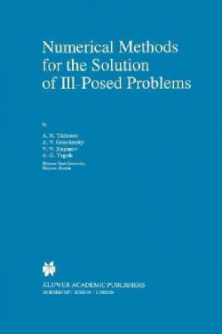 Numerical Methods for the Solution of Ill-posed Problems (Paperback)