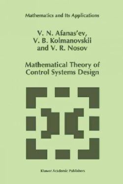 Mathematical Theory of Control Systems Design (Paperback)
