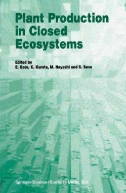 Plant Production in Closed Ecosystems (Paperback)