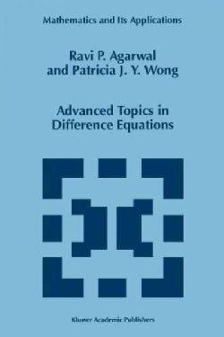 Advanced Topics in Difference Equations (Paperback)