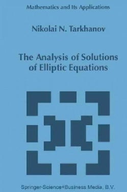 The Analysis of Solutions of Elliptic Equations (Paperback)