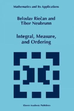 Integral, Measure, and Ordering (Paperback)
