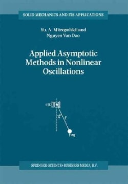 Applied Asymptotic Methods in Nonlinear Oscillations (Paperback)