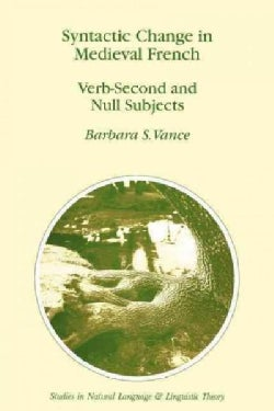 Syntactic Change in Medieval French: Verb-second and Null Subjects (Paperback)
