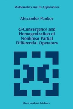 G-convergence and Homogenization of Nonlinear Partial Differential Operators (Paperback)