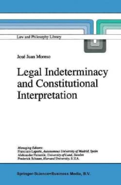 Legal Indeterminacy and Constitutional Interpretation (Paperback)