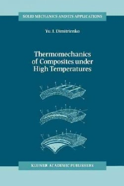 Thermomechanics of Composites Under High Temperatures (Paperback)