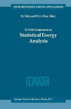 Iutam Symposium on Statistical Energy Analysis (Paperback)