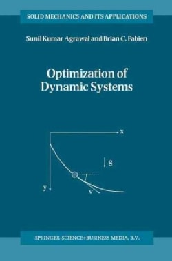 Optimization of Dynamic Systems (Paperback)