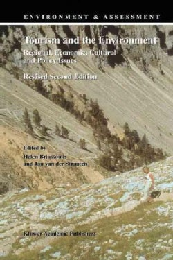 Tourism and the Environment: Regional, Economic, Cultural and Policy Issues (Paperback)