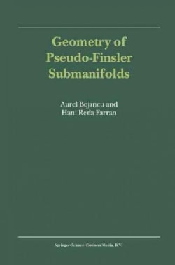 Geometry of Pseudo-finsler Submanifolds (Paperback)