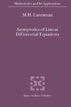 Asymptotics of Linear Differential Equations (Paperback)