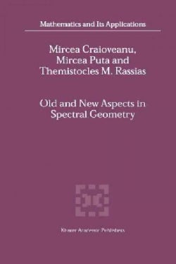 Old and New Aspects in Spectral Geometry (Paperback)