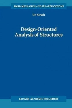Design-oriented Analysis of Structures: A Unified Approach (Paperback)