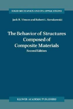 The Behavior of Structures Composed of Composite Materials (Paperback)
