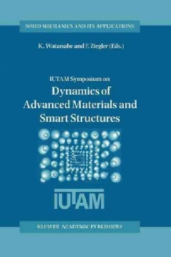 Dynamics of Advanced Materials and Smart Structures (Paperback)