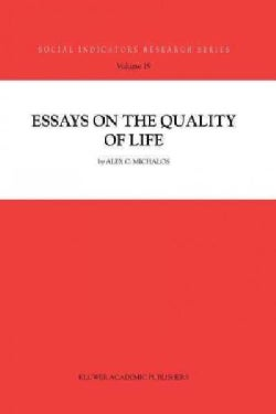 Essays on the Quality of Life (Paperback)