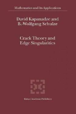 Crack Theory and Edge Singularities (Paperback)