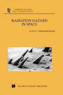 Radiation Hazard in Space (Paperback)