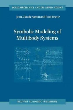 Symbolic Modeling of Multibody Systems (Paperback)
