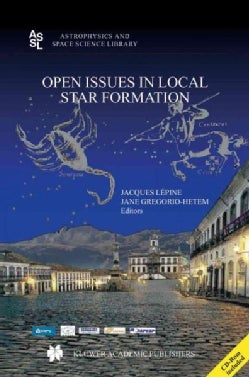 Open Issues in Local Star Formation (Paperback)