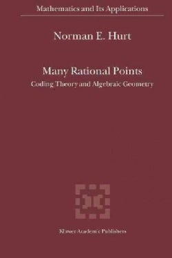 Many Rational Points: Coding Theory and Algebraic Geometry (Paperback)
