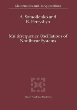 Multifrequency Oscillations of Nonlinear Systems (Paperback)