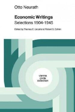 Economic Writings: Selections 1904-1945 (Paperback)