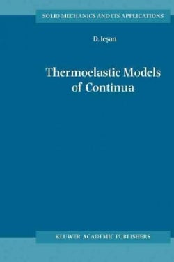 Thermoelastic Models of Continua (Paperback)