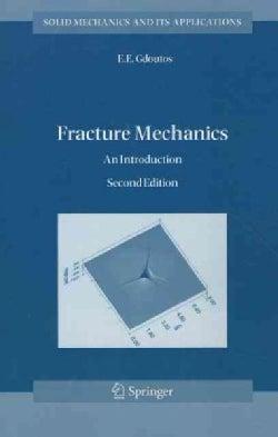 Fracture Mechanics: An Introduction (Paperback)
