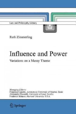 Influence and Power: Variations on a Messy Theme (Paperback)