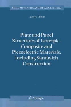 Plate and Panel Structures of Isotropic, Composite and Piezoelectric Materials, Including Sandwich Construction (Paperback)