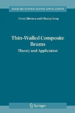 Thin-walled Composite Beams: Theory and Application (Paperback)