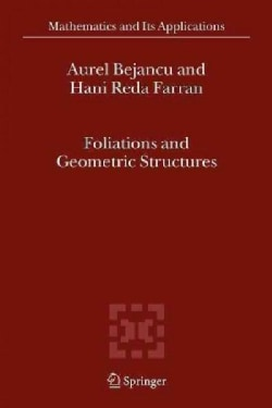 Foliations and Geometric Structures (Paperback)
