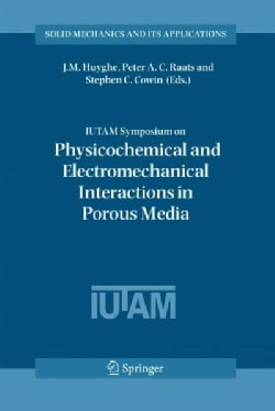 I. U. T. A. M. Symposium on Physicochemical and Electromechanical, Interactions in Porous Media (Paperback)