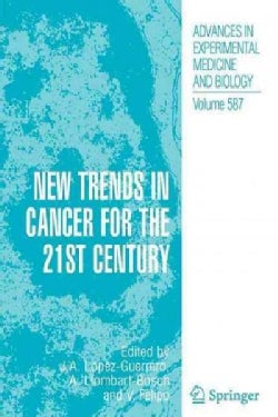 New Trends in Cancer for the 21st Century (Paperback)