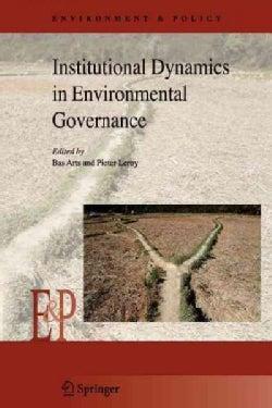 Institutional Dynamics in Environmental Governance (Paperback)